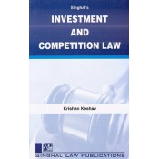 Singhal's Investment and Competition Law by Krishan Keshav | Dukki Law Notes