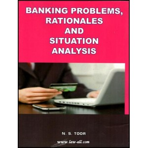 Toor's Banking Problems Rationales and Situation Analysis by N. S. Toor | Skylark Publication