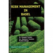 Skylark Publication's Risk Management in Basel Dr. Deepak Tandon