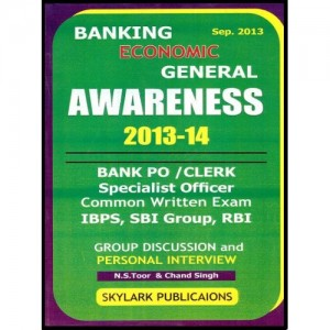 Skylark's Banking Economic General Awareness 2013-14 by N. S. Toor & Chand Singh