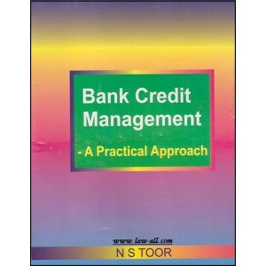 Toor's Bank Credit Management - A Practical Approach by N. S. Toor | Skylark Publication