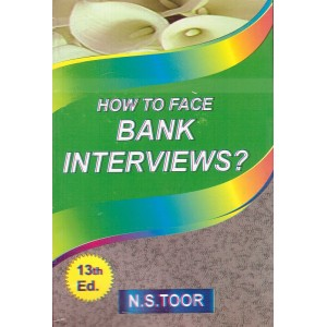 Toor's How to Face Bank Interviews ? by  N. S. Toor | Skylark Publication