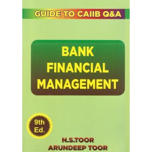 Toor's Bank Financial Management - Guide for CAIIB Q&A by N. S. Toor & Arundeep Toor | Skylark Publication