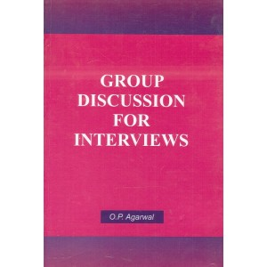 Skylark's Group Discussion for Interviews by O. P. Agarwal