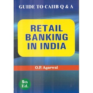 Skylark Publication's Retail Banking In India: Guide to CAIIB (Q & A) by O P Agrawal