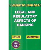 Toor's Legal & Regulatory Aspects of Banking : Guide to JAIIB by N. S. Toor & Arundeep Toor | Skylark Publication
