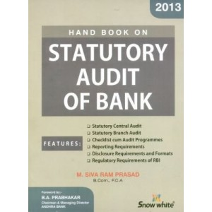 Snow White's Handbook on Statutory Audit of Bank by M. Siva Ram Prasad