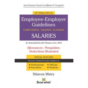 Snow White's Employee-Employer Guidelines on Salaries Allowances Perquisites Deductions by Shiavux Mistr