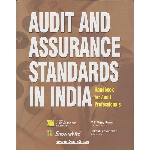Snow White's Audit and Assurance Standards in India by M  P  Vijay