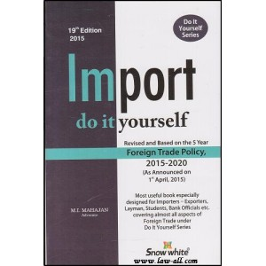 Snow White Publication's Import- Do It Yourself Series by Adv. M. I. Mahajan