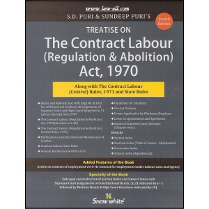 Snow White Publication\'s Treatise on The Contract Labour (Regulation & Aboilition) Act, 1970 by Adv. S. D. Puri & Sundeep Puri