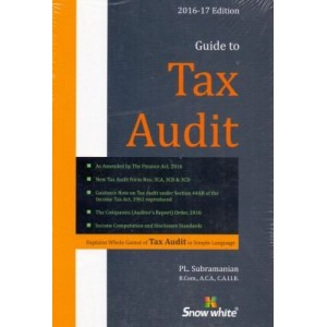 Snow White's Guide to Tax Audit By PL. Subramanian
