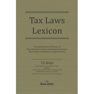 Snow White's Tax Laws Lexicon [HB] by V. S. Wahi