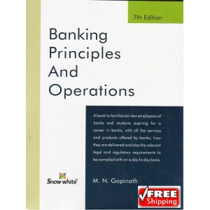 Snow white's Banking Principles & Operations by M. N. Gopinath