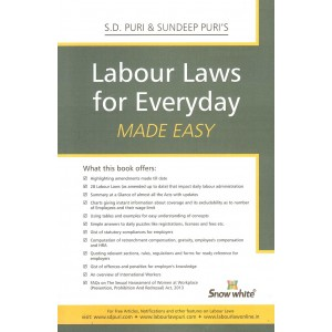 Snow White Publication's Labour Laws For Everyday Made Easy by S. D. Puri & Sandeep Puri