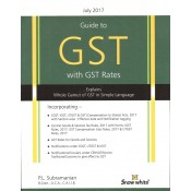 Snow White's Guide to GST with GST Rates by PL. Subramanian