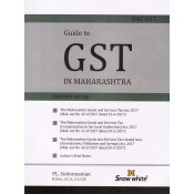 Snow White's Guide to GST in Maharashtra by PL. Subramanian