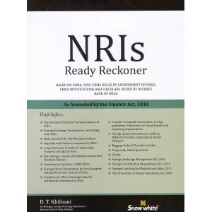 Snow White's NRIs Ready Reckoner 2018 by D. T. Khilnani