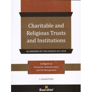 Snow White's Charitable & Religious Trusts & Institutions by S. Rajaratnam
