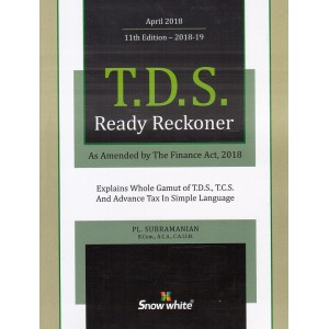 Snow White's T.D.S. Ready Reckoner 2018-19 by PL. Subramanian | TDS 2018