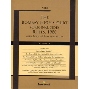 Snow White's The Bombay High Court (Original Side) Rules, 1980 with Forms & Practice Notes [HB]