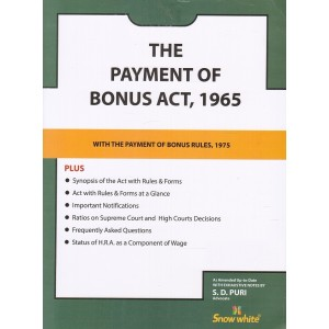 The Payment of Bonus Act, 1965 with Rules, 1975 Bare Act by Adv. S. D. Puri - Snow White Publications