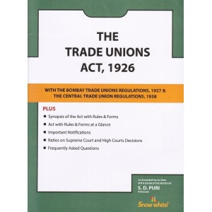 The Trade Unions Act, 1926 with Maharashtra & Central Rules Bare Act by Adv. S. D. Puri by Snow White Publications