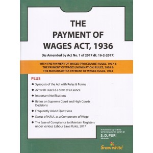 The Payment of Wages Act, 1936 with Central Rules Bare Act by Adv. S. D. Puri - Snow White Publications