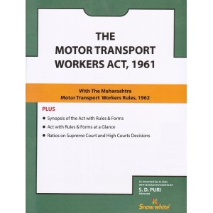 Snow White's The Motor Transport Workers Act, 1961 Bare Act by Adv. S. D. Puri
