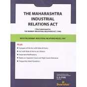 Snow White's The Maharashtra Industrial Relations Act, 1946 with Rules 1947 Bare Act by Adv. S. D.Puri
