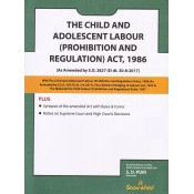 Snow White's The Child & Adolescent Labour (Prohibition & Regulation) Act, 1986 Bare Act by Adv. S. D. Puri