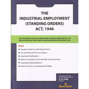 Snow White's The Industrial Employment (Standing orders) Act, 1946 Bare Act by Adv. S. D. Puri