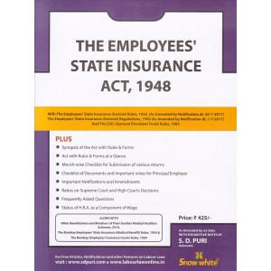 The Employees State Insurance Act, 1948 Bare Act by Adv. S. D. Puri by Snow White Publications