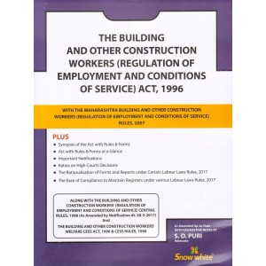 The Building and Other Construction Workers (Regulation of Employment and Conditions of Service) Act, 1996 Bare Act by Adv. S. D. Puri - Snow White Publications