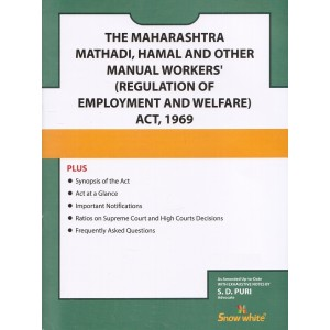 Snow White's The Maharashtra Mathadi Hamal & Other Manual Workers' (Regulation of Employment & Welfare) Act, 1969 Bare Act by Adv. S. D. Puri
