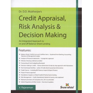 Snow White Publication's Credit Appraisal, Risk Analysis & Decision Making by Dr. D. D. Mukherjee, V. Rajaraman