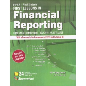 Snow White's First Lesson in Financial Reporting for CA Final November 2019 Exam (Old Syllabus) by M. P. Vijay Kumar