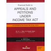 Snow White's Practical Guide to Appeals & Petitions under Income Tax Act by Dr. A. L. Saini & Dinesh Saini