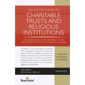 Snow White's Law & Procedure on Charitable Trusts & Religious Institutions by S. Rajaratnam, M. Natarajan & C. P. Thangaraj