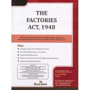 Factories Act, 1948 with Maharashtra Factories Rules - Bare Act by Adv. S. D. Puri by Snow White Publications