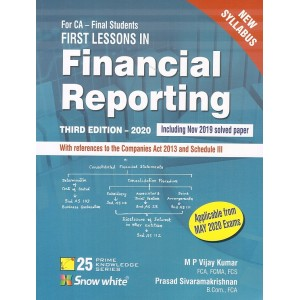 Snow White Publication's First Lessons in Financial Reporting for CA Final May 2020 Exam [New Syllabus] by M. P. Vijay Kumar