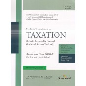 Snow White's Students Handbook on Taxation for CA Inter [IPCC] May 2020 Exam by T. N. Manoharan & G. R. Hari [Old & New Syllabus]