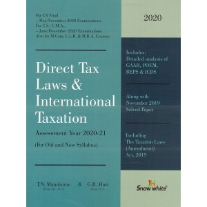 Snow White's Direct Tax Laws & International Taxation [DT] for CA Final/CS/CWA May/June 2020 Exams [Old & New Syllabus] by T. N. Manoharan & G. R. Hari