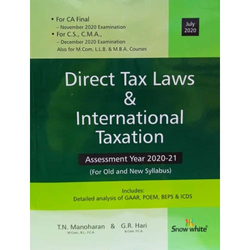 Snow White's Direct Tax Laws & International Taxation [DT] for CA Final/CS/CWA November/December 2020 Exams [Old & New Syllabus] by T. N. Manoharan & G. R. Hari