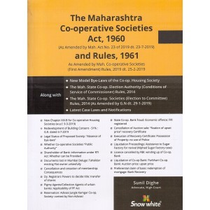 Snow White's Maharashtra Co-operative Societies Act, 1960 & Rules, 1961 by Adv. Sunil Dighe