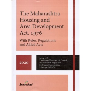 Snow White's Maharashtra Housing and Area Development Act, 1976 [MHADA] with Rules, Regulation & Allied Acts