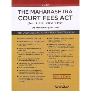 Snow White Publication's Maharashtra Court Fees Act, 1959 by Pritha Dave