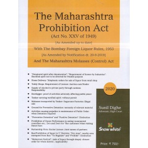 Snow White's Maharashtra Prohibition Act, 1949 by Sunil Dighe