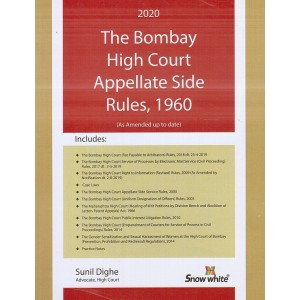 Snow White's The Bombay High Court Appellate Side Rules, 1960 by Sunil Dighe