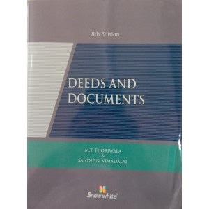 Snow White Publication's Deeds and Documents by M. T. Tijoriwala, Sandip N. Vimadalal